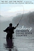 Fishing Ontario's Grand River Country (Grand River Conservation Authority)