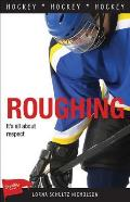 Roughing (Sports Stories)