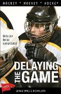 Delaying the Game (Sports Stories)