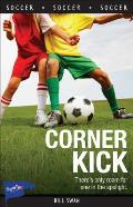 Lorimer Sports Stories #66: Corner Kick