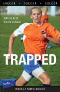Lorimer Sports Stories #53: Trapped