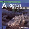 Welcome to the World Alligators and Crocodiles