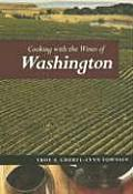 Cooking With The Wines Of Washington