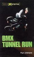 Take It to the Xtreme #9: BMX Tunnel Run