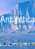 Antarctica & The Arctic The Complete Enc