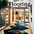 Flooring Handbook The Complete Guide To Choosing