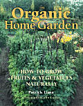 Organic Home Garden How To Grow Fruits &