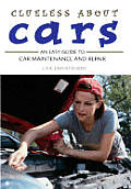 Clueless About Cars An Easy Guide To Car Main