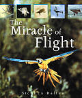 The Miracle of Flight