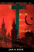 Muslims: Why We Reject Secularism