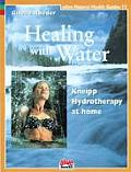 Healing with Water: Kneipp Hydrotherapy at Home