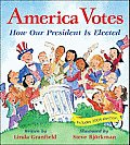 America Votes: How Our President Is Elected