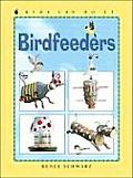 Birdfeeders (Kids Can Do It)