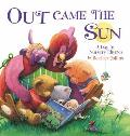Out Came the Sun: A Day in Nursery Rhymes (Kids Can Read)