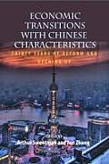 Economic Transitions with Chinese Characteristics: Thirty Years of Reform and Opening Up