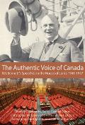 The Authentic Voice of Canada: R.B. Bennett Speeches in the House of Lords, 1941-1947