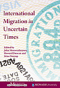 International Migration in Uncertain Times