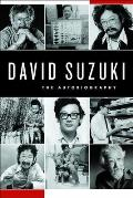 David Suzuki The Autobiography