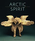Arctic Spirit Inuit Art from the Albrecht Collection at the Heard Museum