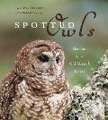 Spotted Owls: Shadows in an Old-Growth Forest Cover