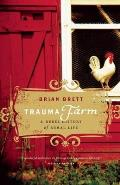 Trauma Farm: A Rebel History of Rural Life Cover