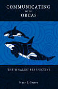 Communicating with Orcas