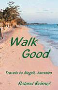 Walk Good