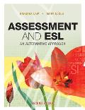 Assessment & ESL An Alternative...