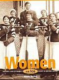 Women on Ice: The Early Years of Women's Hockey in Western Canada