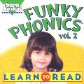 Funky Phonics: Learn to Read, Vol. 2