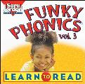 Funky Phonics: Learn to Read, Vol. 3