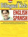 Bilingual Kids: English-Spanish, Vol. 3