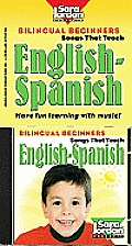 Bilingual Beginners: English-Spanish, CD/Book Kit (Songs That Teach Spanish)