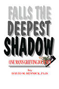 Falls the Deepest Shadow