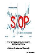 September/october Phenomeneon: Recipe for Financial Disaster?