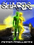 Shards [Book Three]