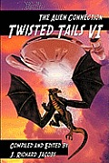 Twisted Tails VI: The Alien Connection