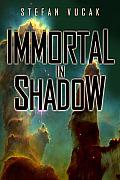 Immortal in Shadow - Shadow Gods Saga: Book Five