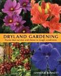 Dryland Gardening: Plants That Survive and Thrive in Tough Conditions Cover