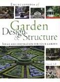 Encyclopedia of Garden Design & Structure Ideas & Inspiration for Your Garden