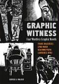 Graphic Witness Four Wordless Graphic Novels