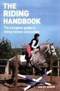 The Riding Handbook: The Complete Guide to Safe and Exciting Horseback Riding