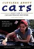 About Cars: An Easy Guide to Car Maintenance and Repair (Clueless)