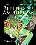 Firefly Encyclopedia of Reptiles & Amphibians