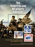 An American History Album: The Story of the United States Told Through Stamps Cover