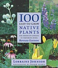 100 Easy To Grow Native Plants For American Gardens in Temperate Zones