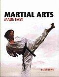 Martial Arts Made Easy