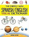 Firefly Mini Spanish English Visual Dictionary 2nd Edition