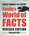 Firefly's World of Facts (Firefly's World of Facts)