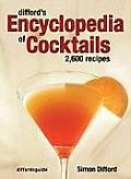 Diffords Encyclopedia of Cocktails 2600 Recipes
